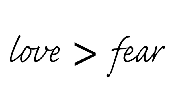 love-greater-than-fear